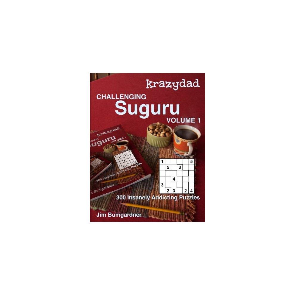 Krazydad Challenging Suguru Volume 1: 300 Insanely Addicting Puzzles - Printable Suguru Puzzles