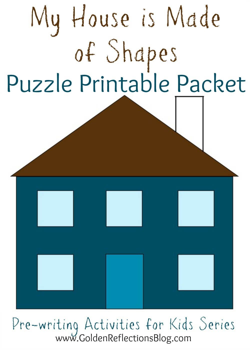 My House Is Made Of Shapes Puzzle Printable Packet: Pre-Writing - Printable House Puzzle
