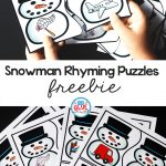 Snowman Rhyming Puzzles   A Dab Of Glue Will Do   Printable Rhyming Puzzles